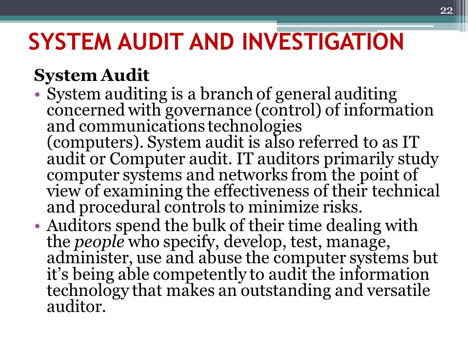 SYSTEM AUDIT AND INVESTIGATION