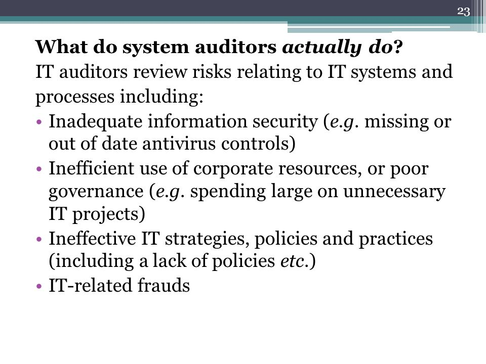 What do system auditors actually do
