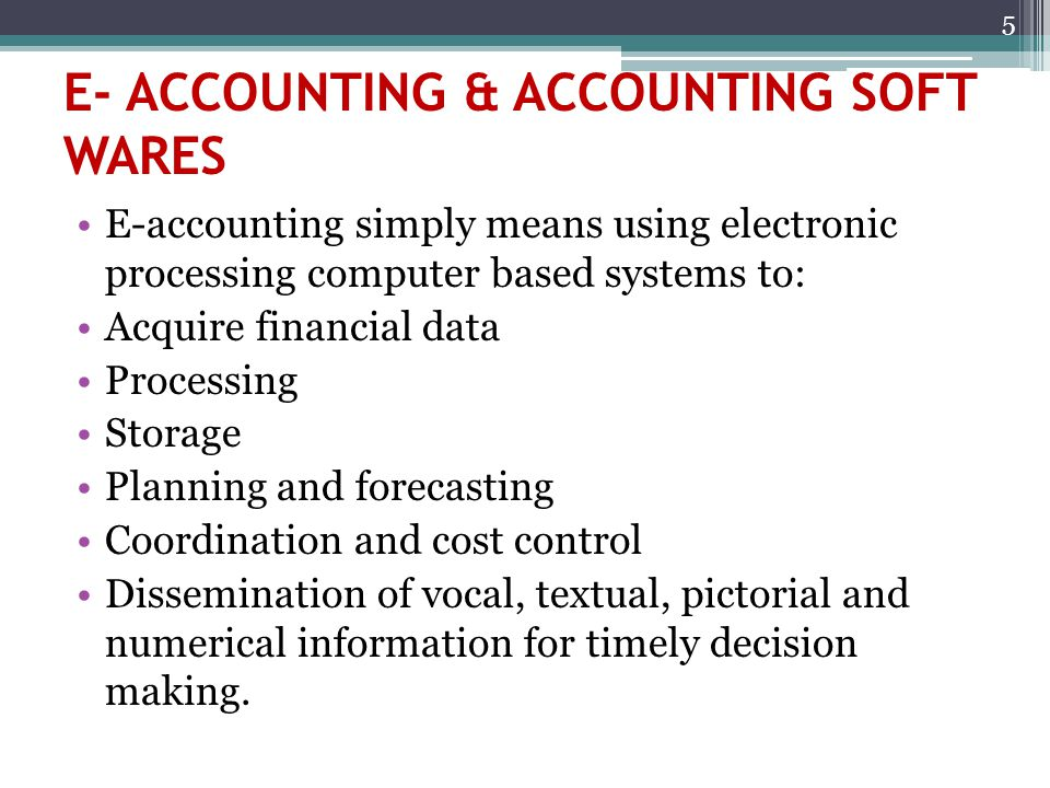 E- ACCOUNTING & ACCOUNTING SOFT WARES