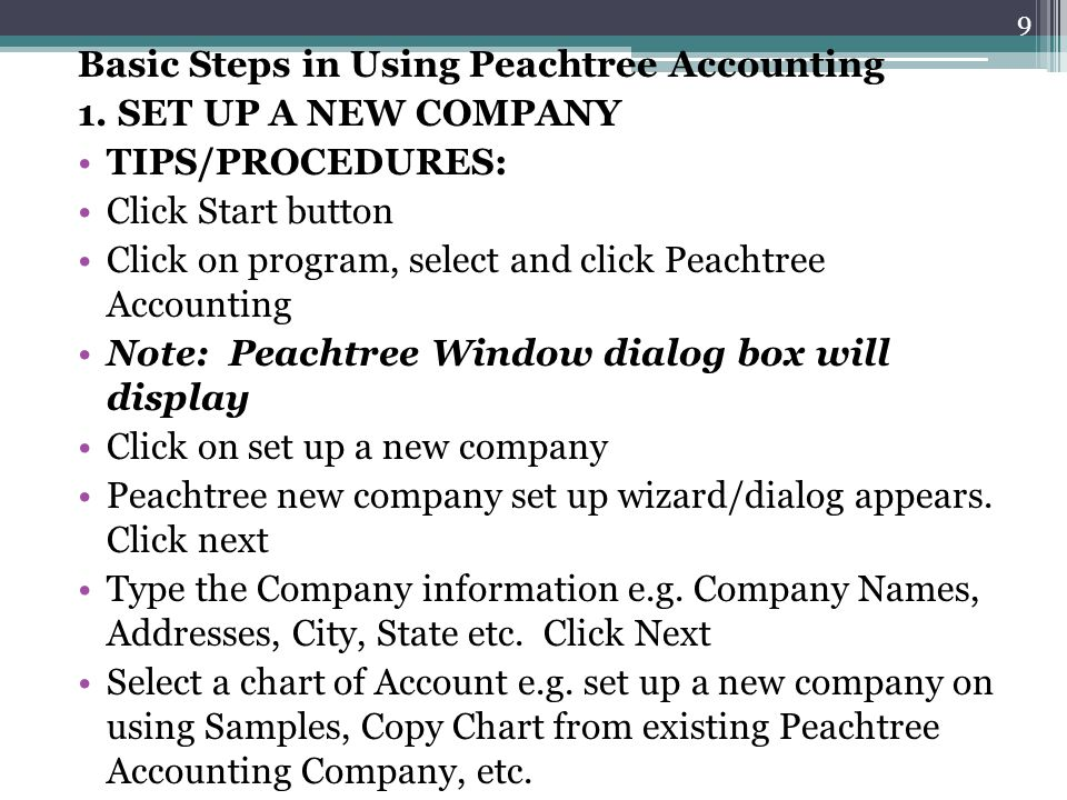 Basic Steps in Using Peachtree Accounting