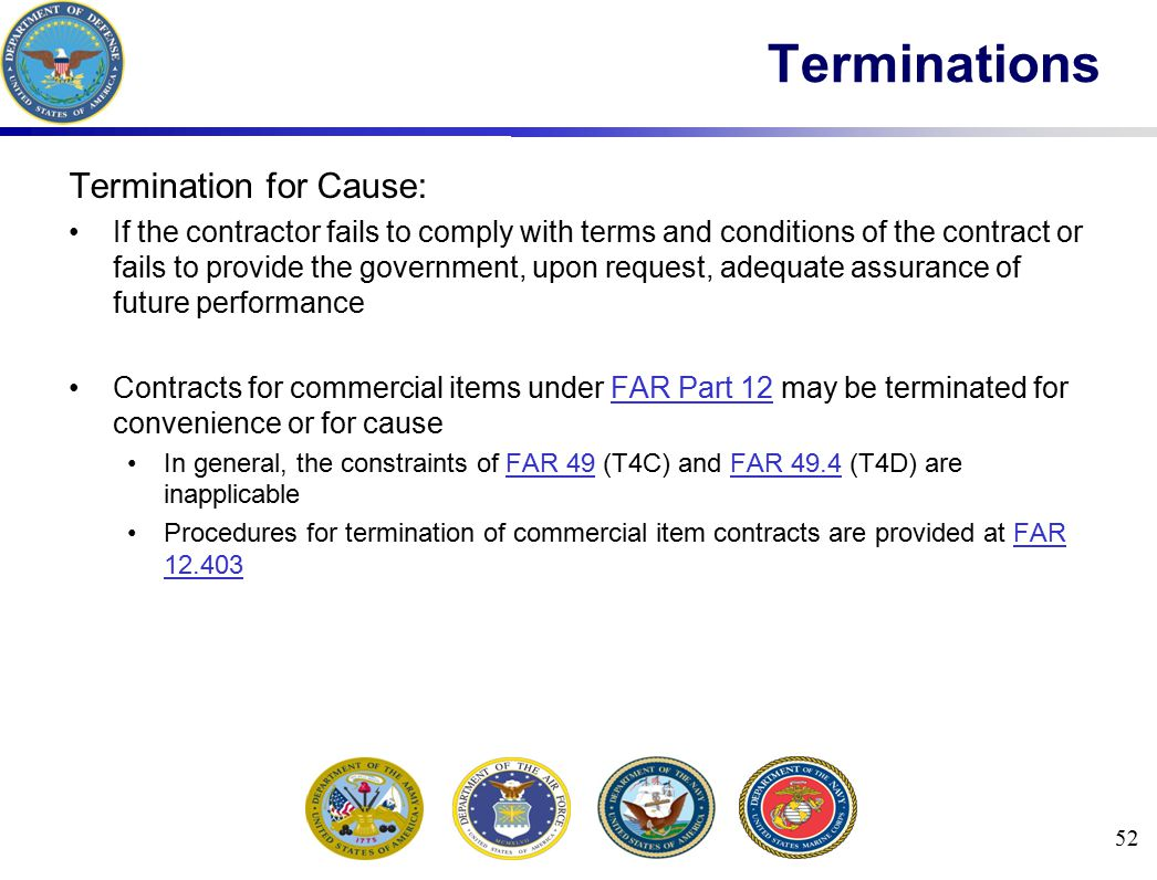Terminations Termination for Cause: