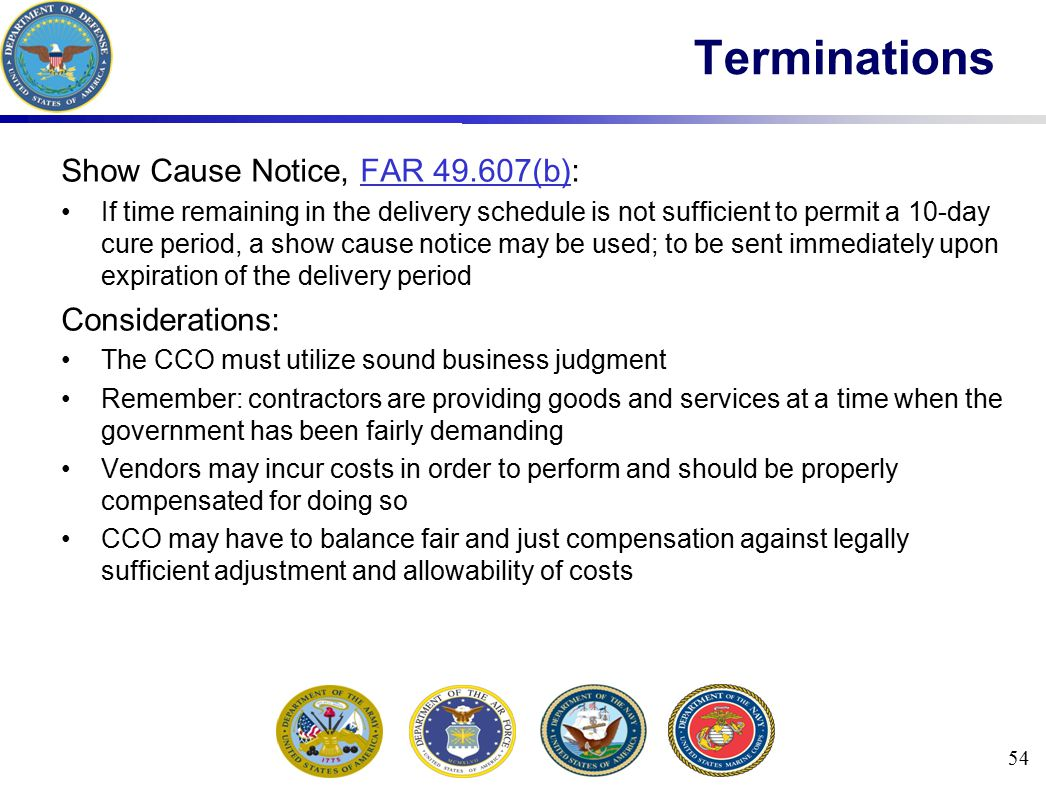 Terminations Show Cause Notice, FAR 49.607(b): Considerations: