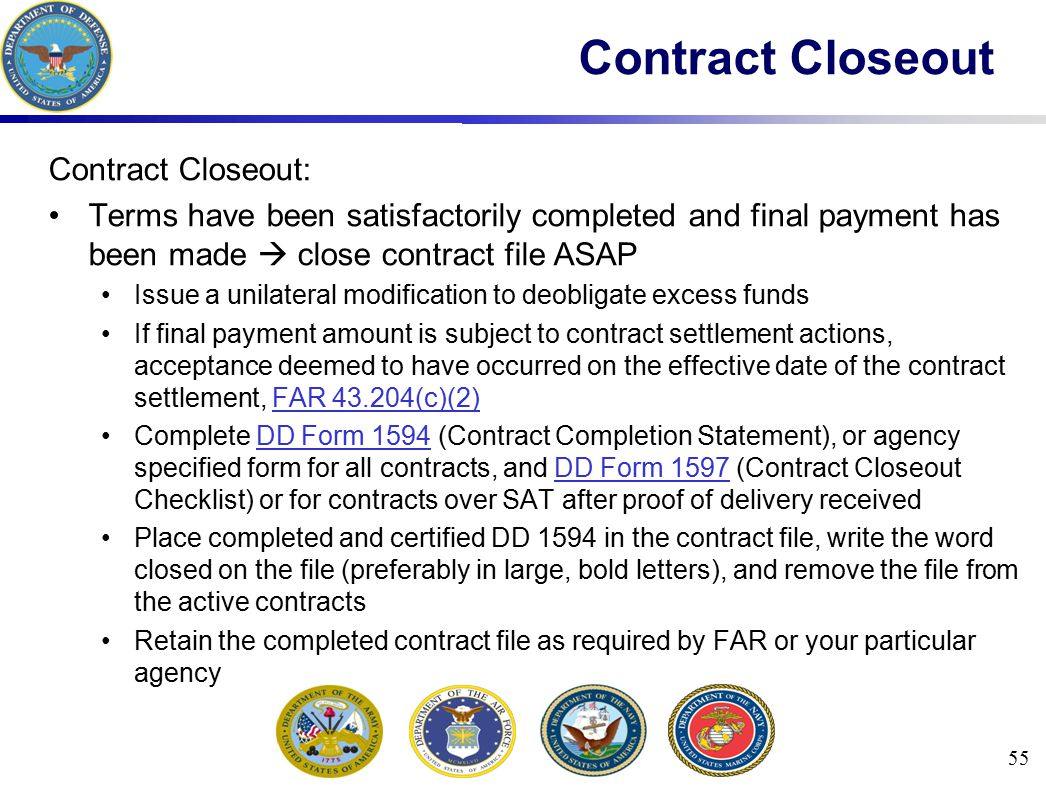 Contract Closeout Contract Closeout: