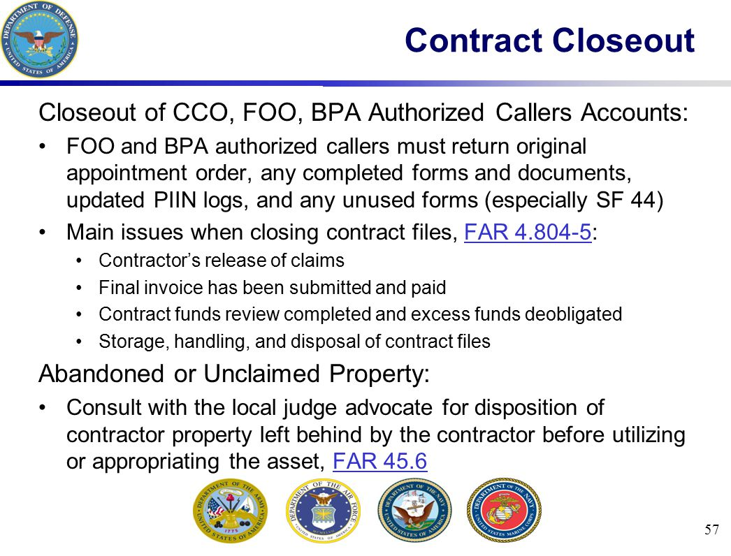 Contract Closeout Closeout of CCO, FOO, BPA Authorized Callers Accounts: