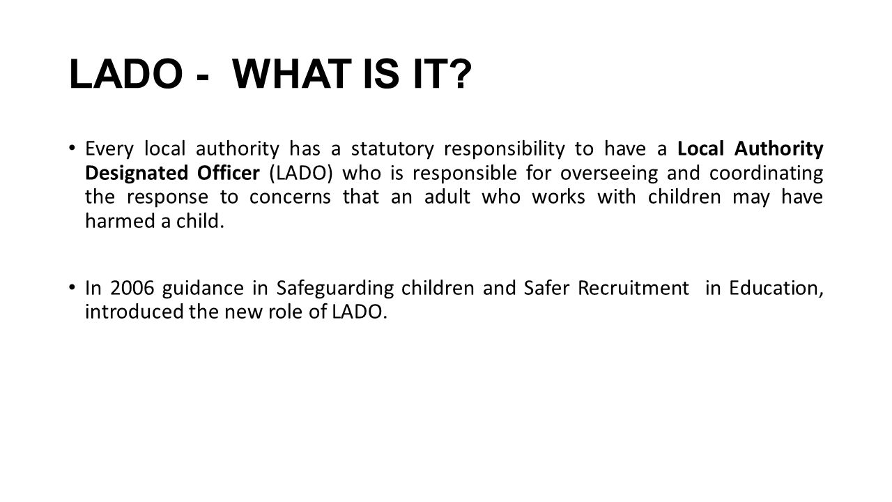 LADO - WHAT IS IT