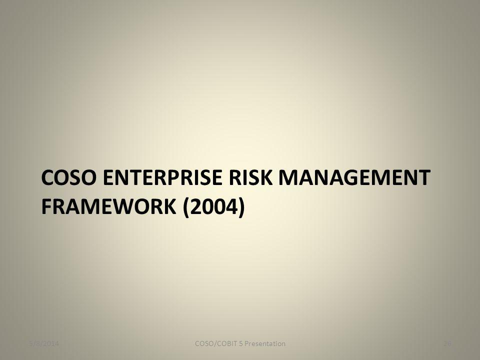 COSO Enterprise risk management Framework (2004)