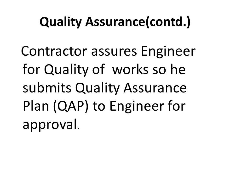 Quality Assurance(contd.)