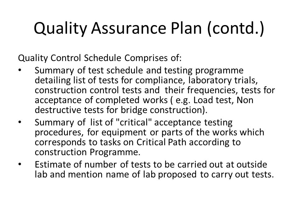 Quality Assurance Plan (contd.)