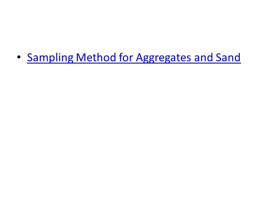 Sampling Method for Aggregates and Sand