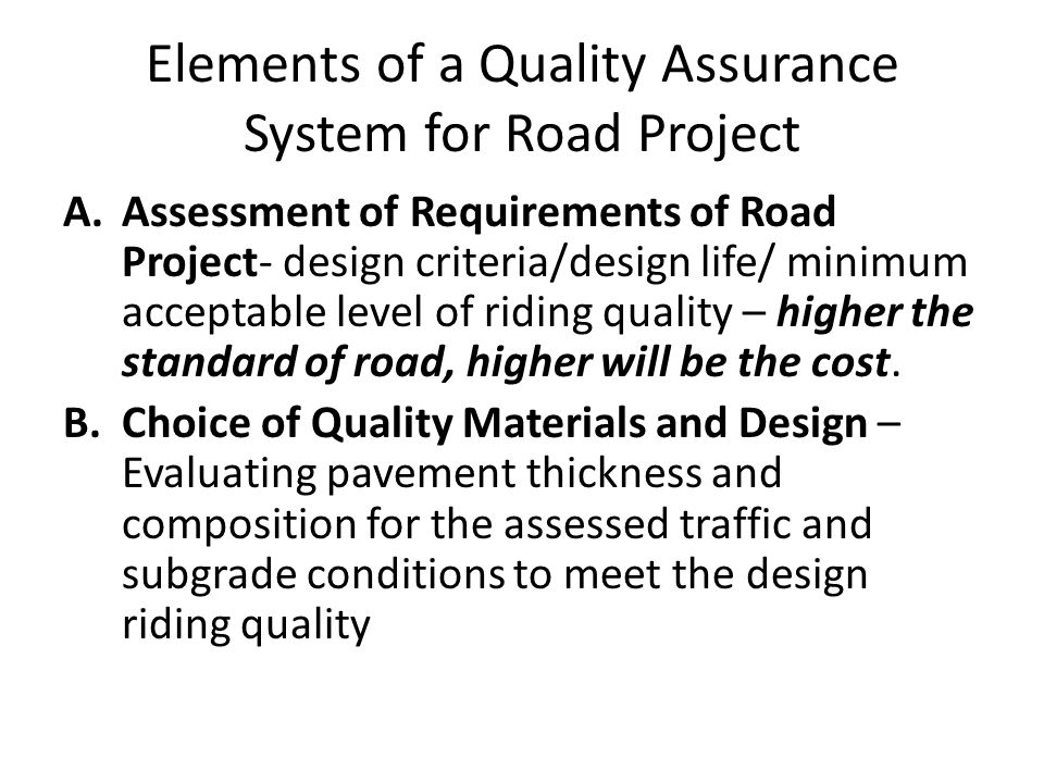 Elements of a Quality Assurance System for Road Project