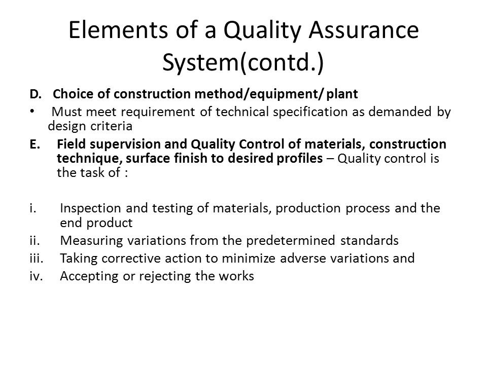 Elements of a Quality Assurance System(contd.)