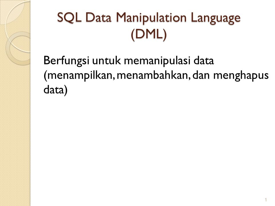 SQL Data Manipulation Language (DML)