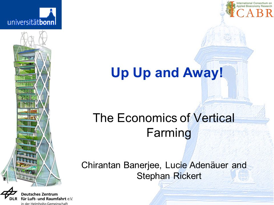 Up Up and Away! The Economics of Vertical Farming
