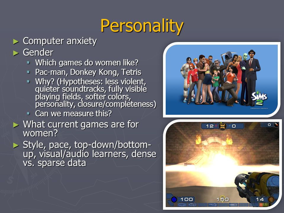 Personality Computer anxiety Gender What current games are for women