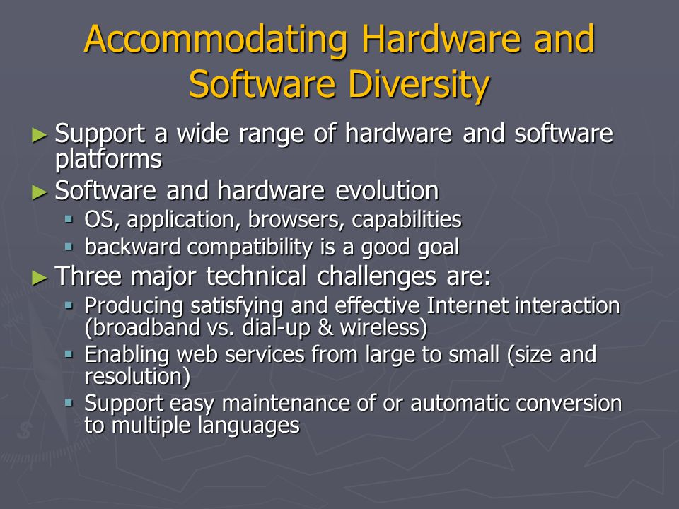 Accommodating Hardware and Software Diversity