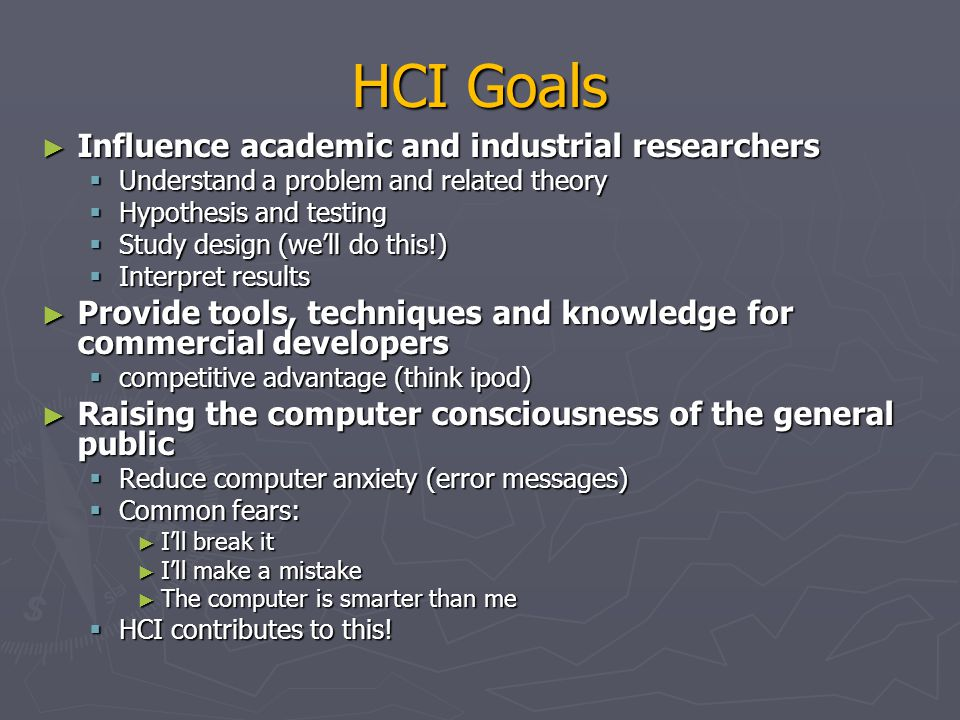 HCI Goals Influence academic and industrial researchers