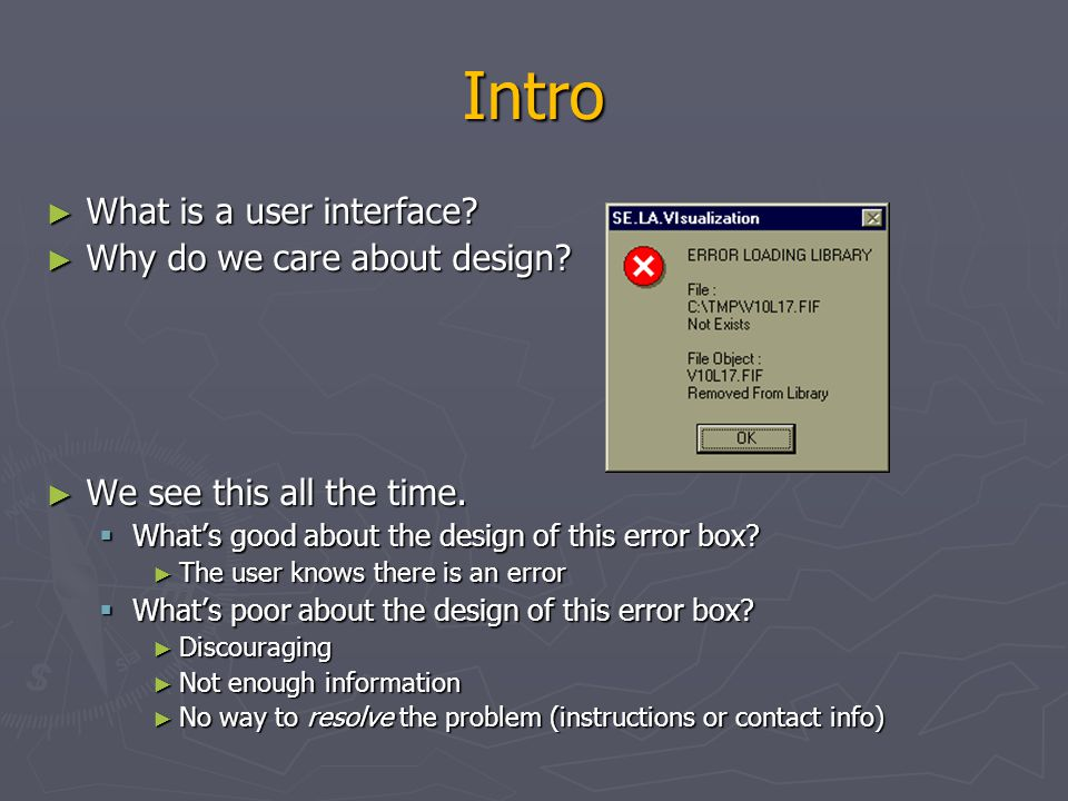 Intro What is a user interface Why do we care about design