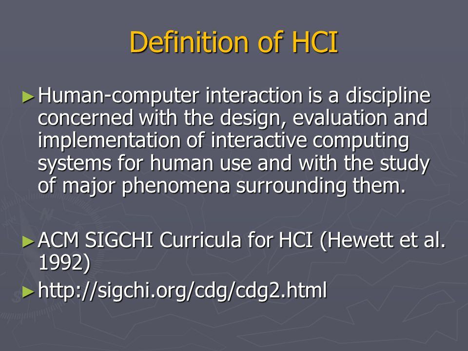 Definition of HCI