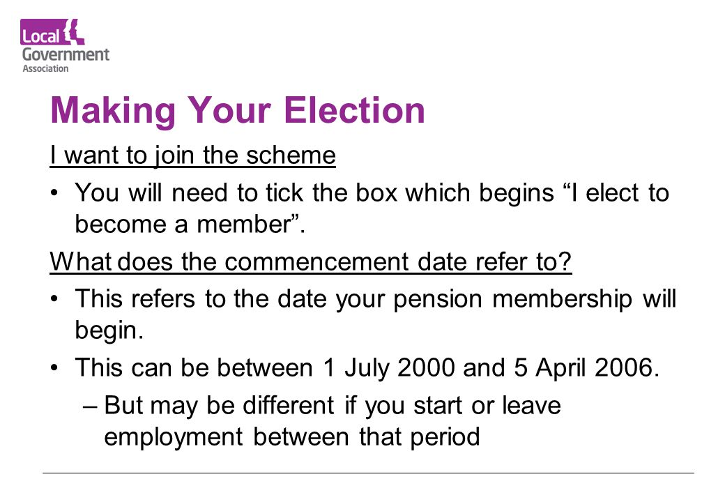 Making Your Election I want to join the scheme