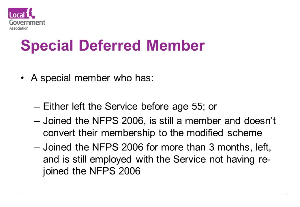 Special Deferred Member