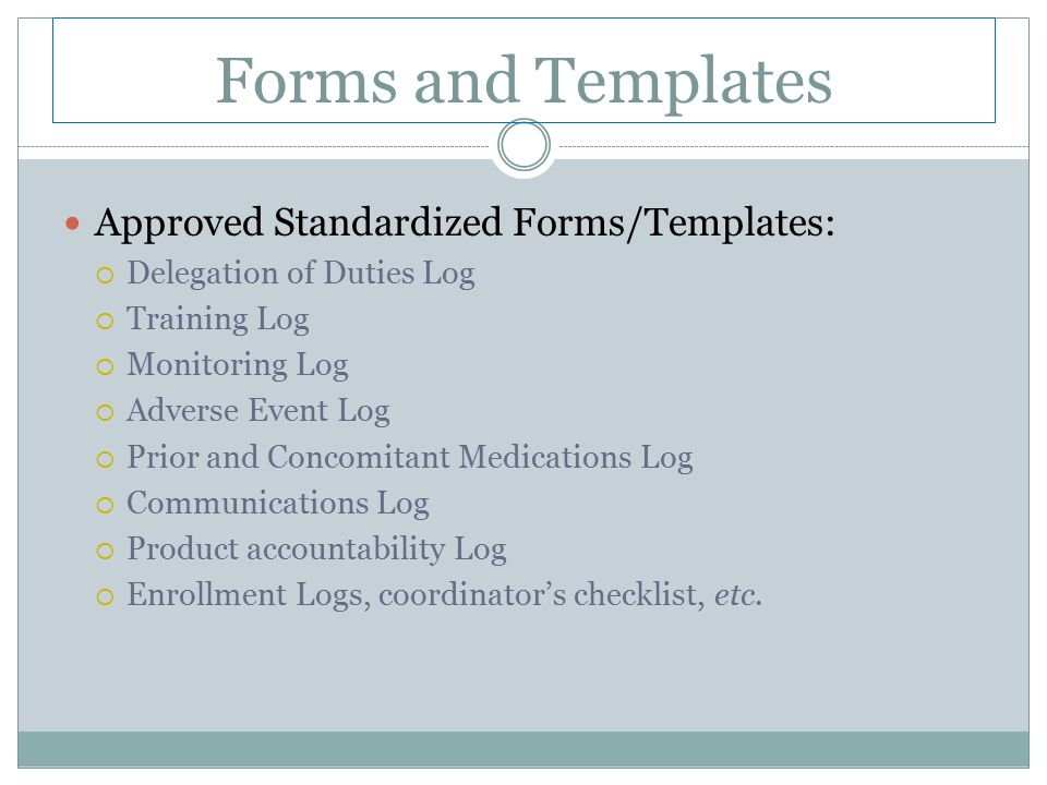 Forms and Templates Approved Standardized Forms/Templates: