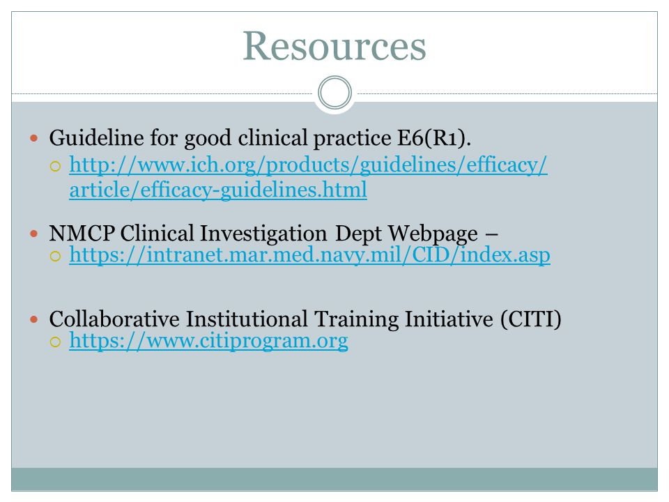 Resources Guideline for good clinical practice E6(R1).