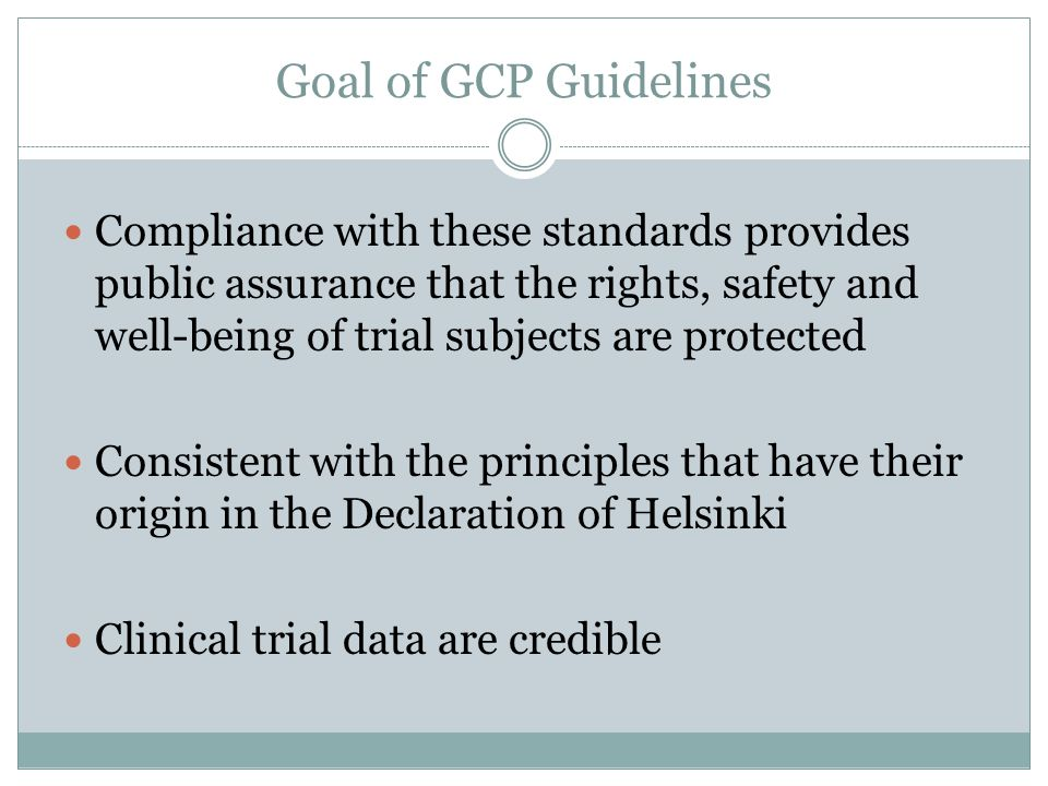 Goal of GCP Guidelines
