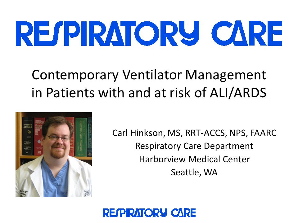 Contemporary Ventilator Management in Patients with and at risk of ALI/ARDS