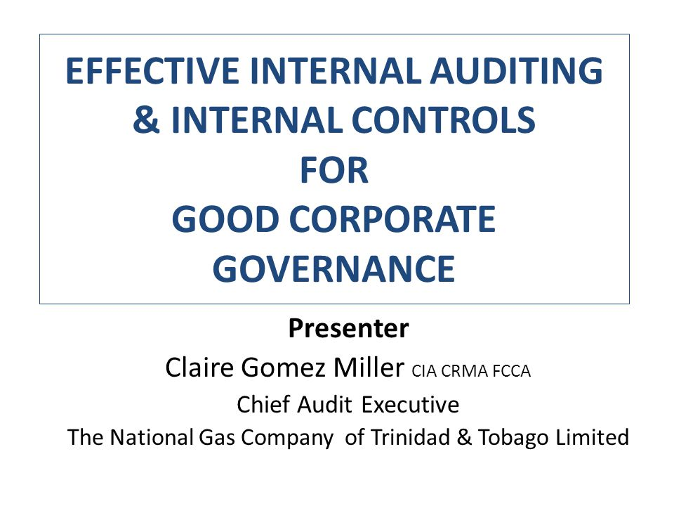 auditing effective internal control This tool gives audit committees basic information about internal control, effective  use in the organization, and the requirements of management.