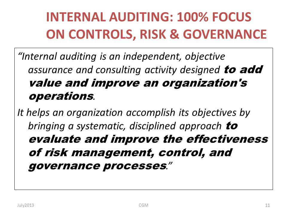 INTERNAL AUDITING: 100% FOCUS ON CONTROLS, RISK & GOVERNANCE
