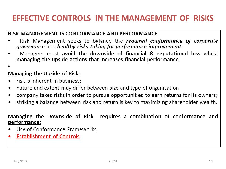EFFECTIVE CONTROLS IN THE MANAGEMENT OF RISKS