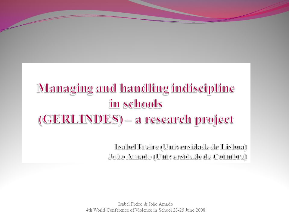 Managing and handling indiscipline (GERLINDES) – a research project