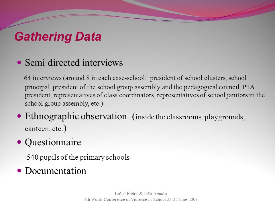 Gathering Data Semi directed interviews