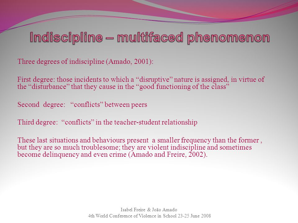 Indiscipline – multifaced phenomenon