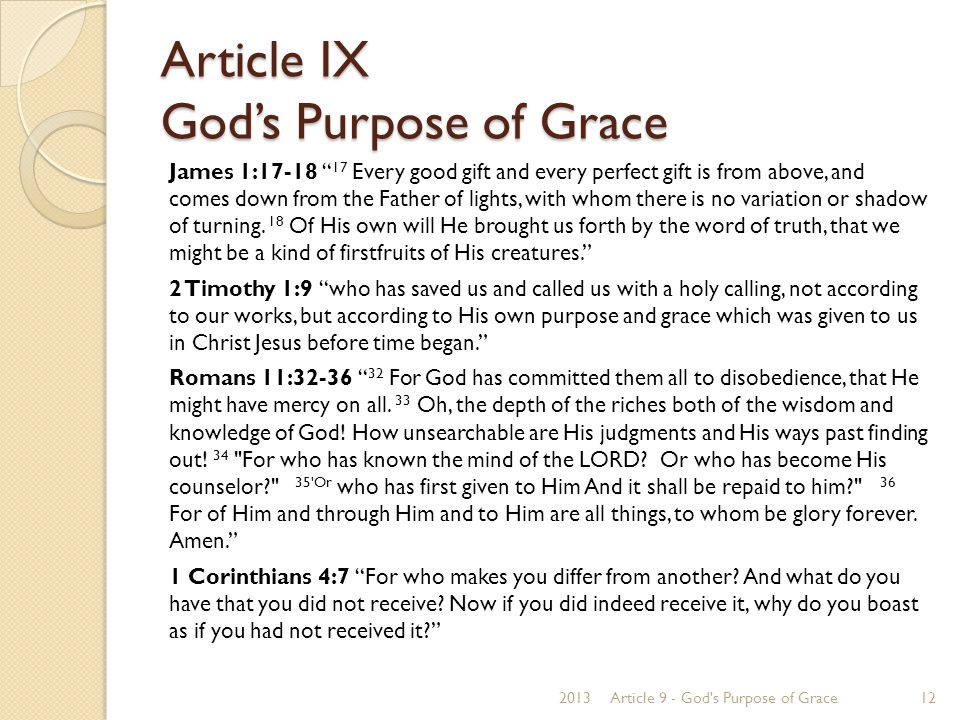 Article IX God's Purpose of Grace