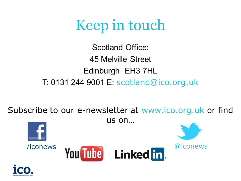 Keep in touch Scotland Office: 45 Melville Street Edinburgh EH3 7HL