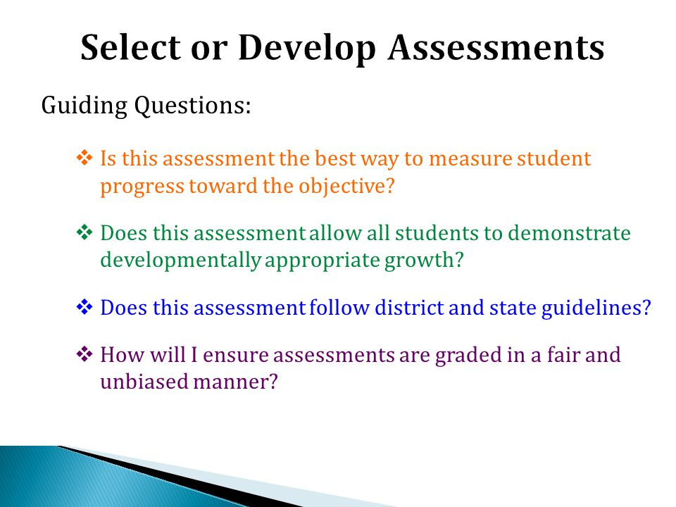 Select or Develop Assessments
