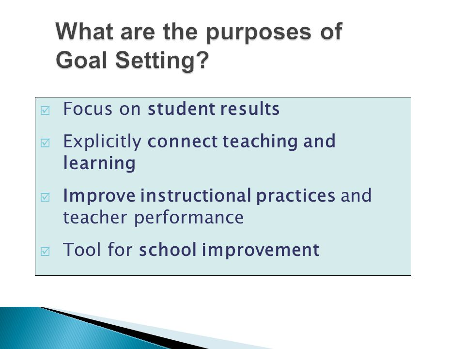 What are the purposes of Goal Setting