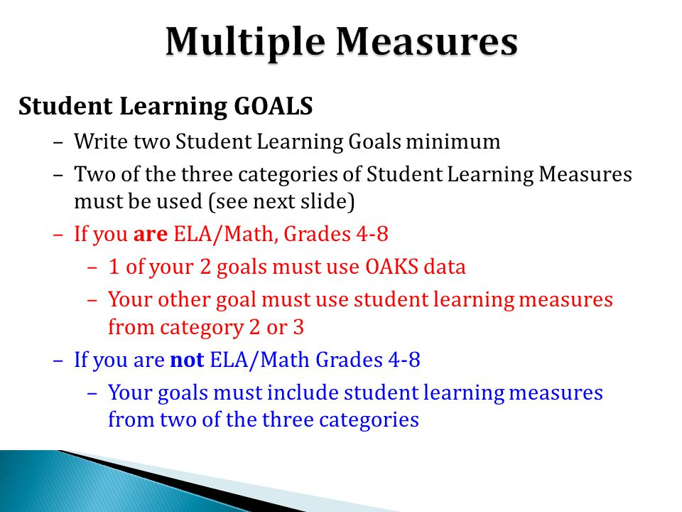 Multiple Measures Student Learning GOALS