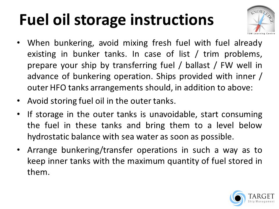 Fuel oil storage instructions