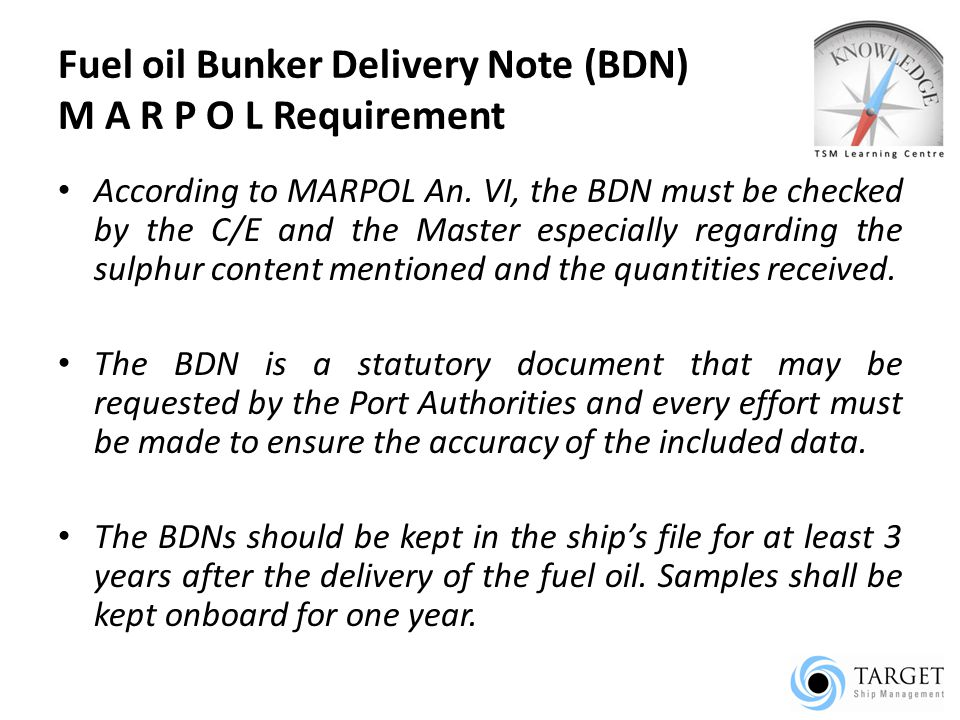 Fuel oil Bunker Delivery Note (BDN) M A R P O L Requirement