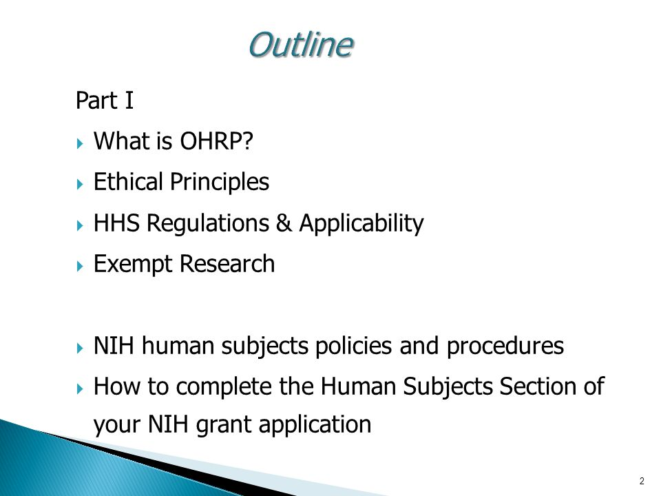 Outline Part I What is OHRP Ethical Principles