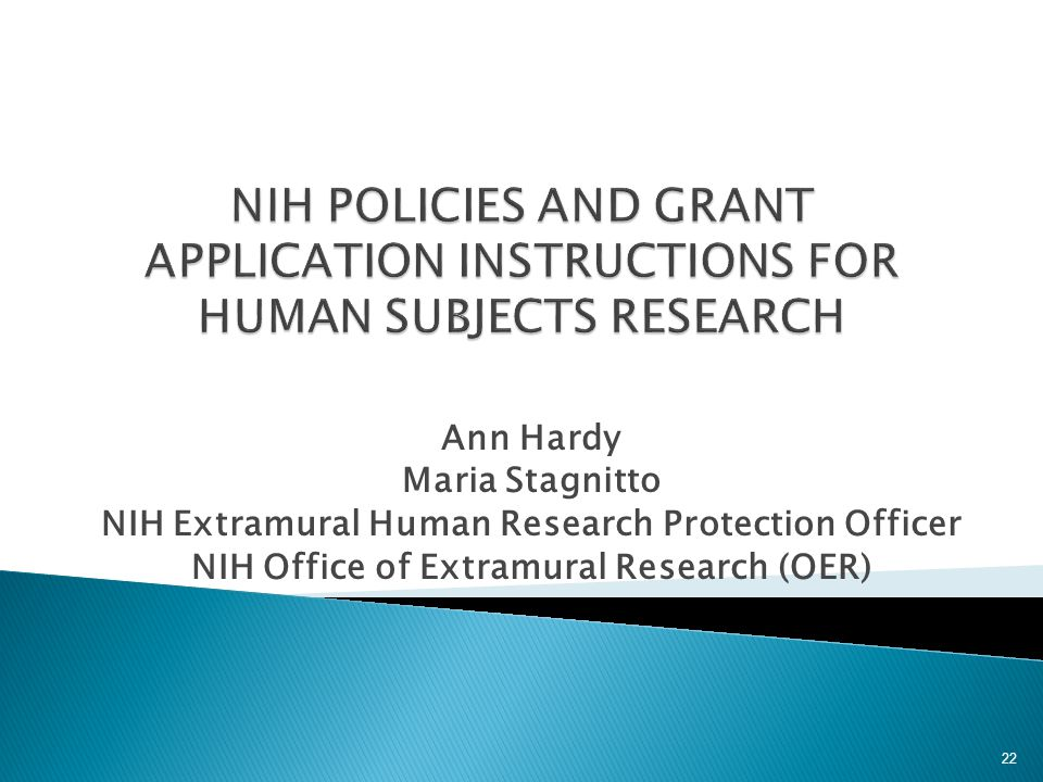 NIH POLICIES AND GRANT APPLICATION INSTRUCTIONS FOR HUMAN SUBJECTS RESEARCH