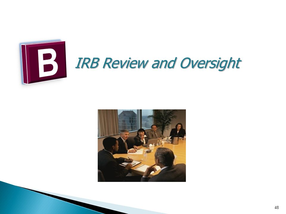 IRB Review and Oversight