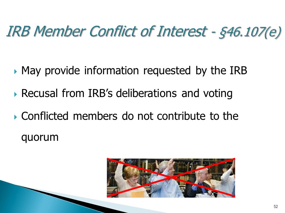 IRB Member Conflict of Interest - §46.107(e)