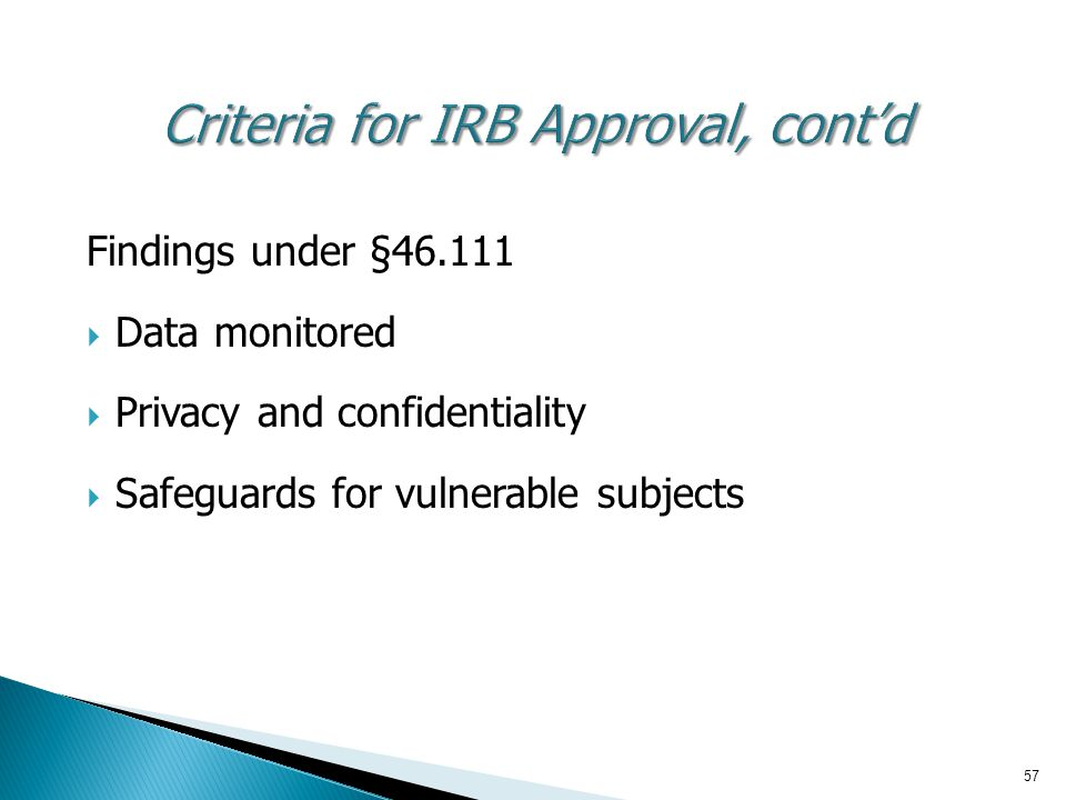Criteria for IRB Approval, cont'd