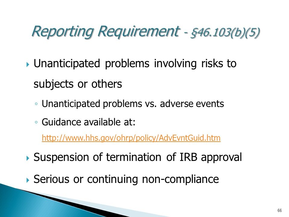 Reporting Requirement - §46.103(b)(5)