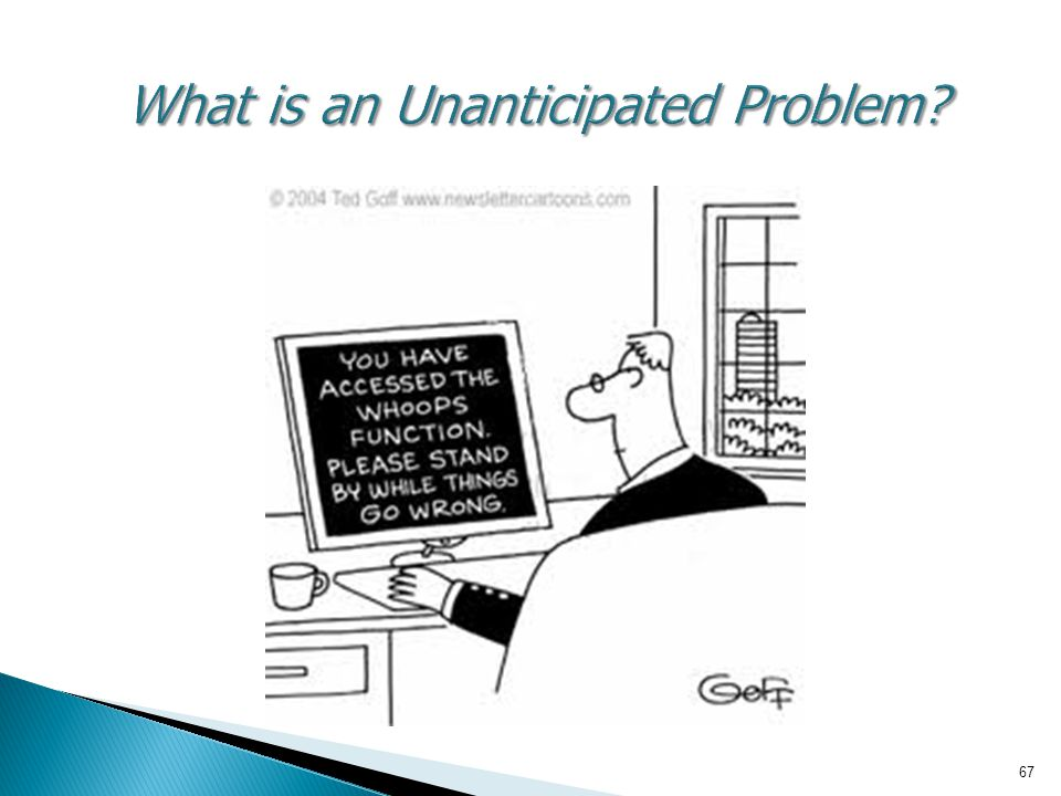 What is an Unanticipated Problem