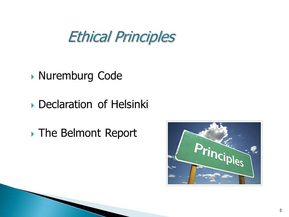 Ethical Principles Nuremburg Code Declaration of Helsinki
