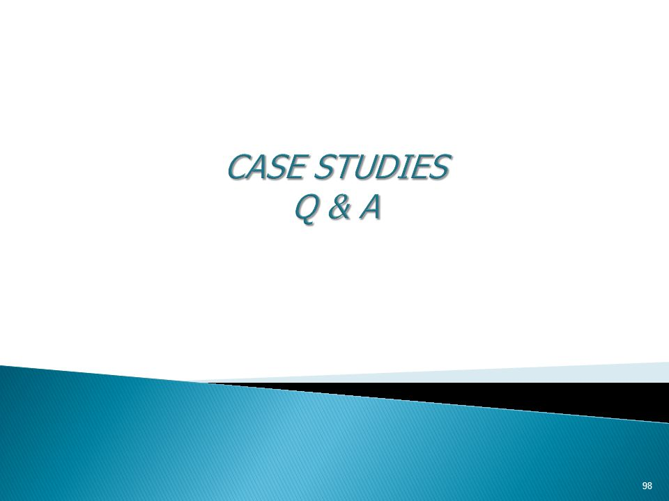 CASE STUDIES Q & A